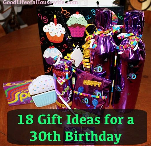 18 Fun Ideas for a 30th Birthday Present