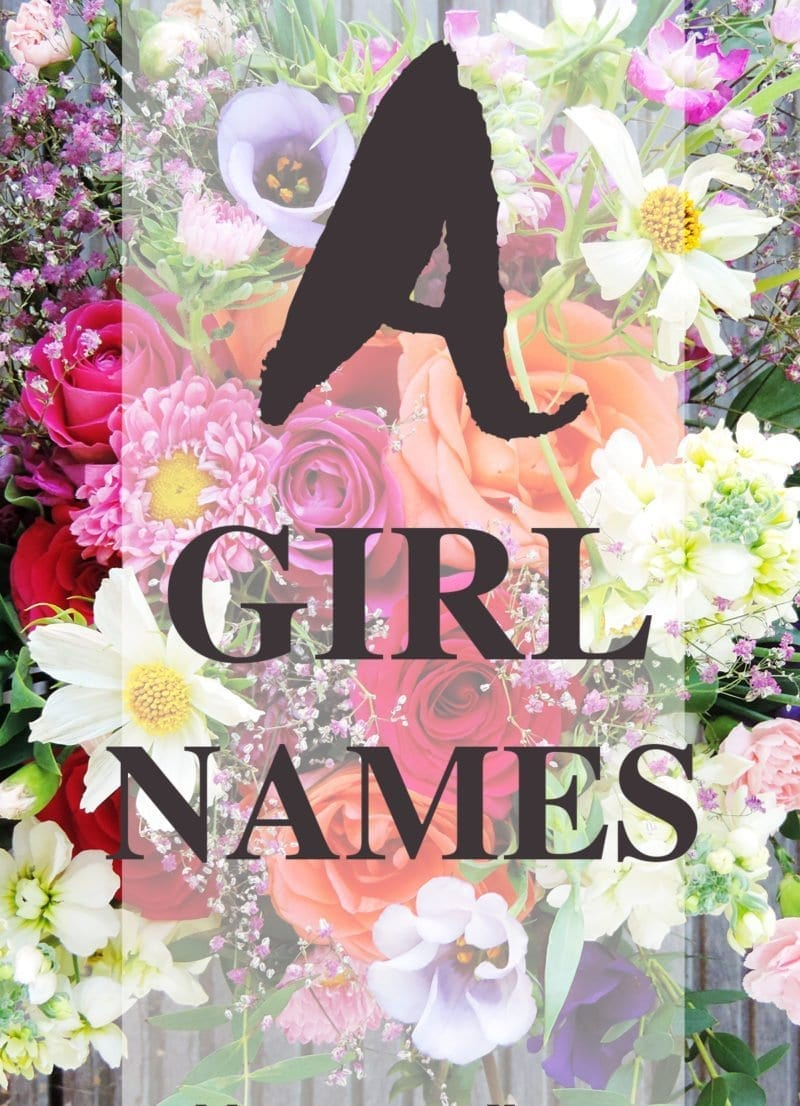 "A list of over 150 baby girl names that start with ""A."""