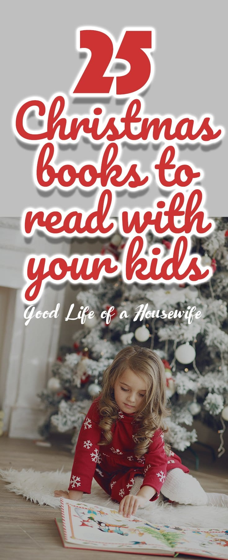 Looking for some Christmas favorites to share with your kids? Checkout these 25 Christmas Books to Read with your Kids #kidsChristmasBooks #ChristmasforKids #toddlerbooks
