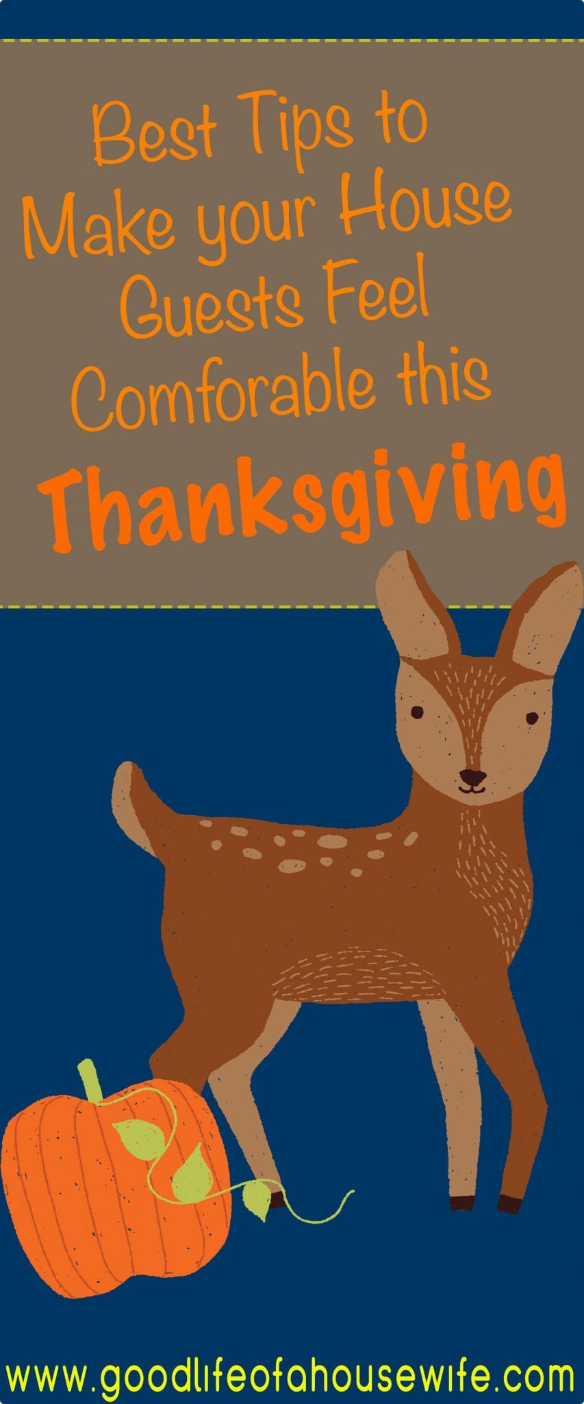 How to Make Guest Feel Welcome this Thanksgiving www.goodlifeofahousewife.com