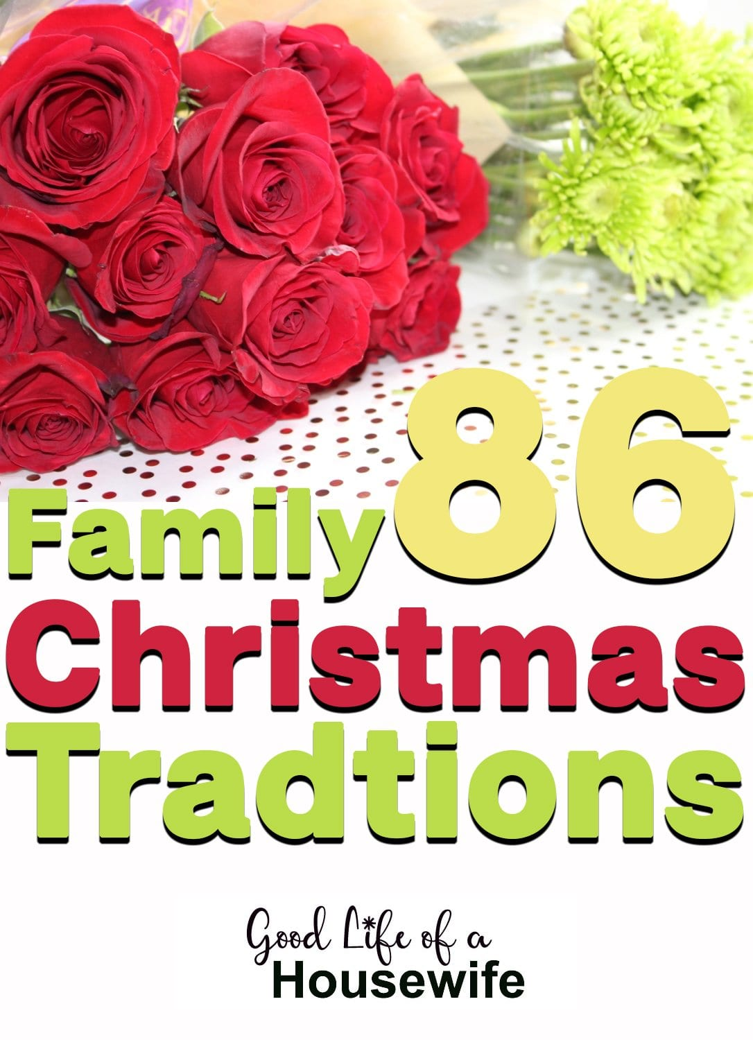 86 Traditions for the Christmas Season
