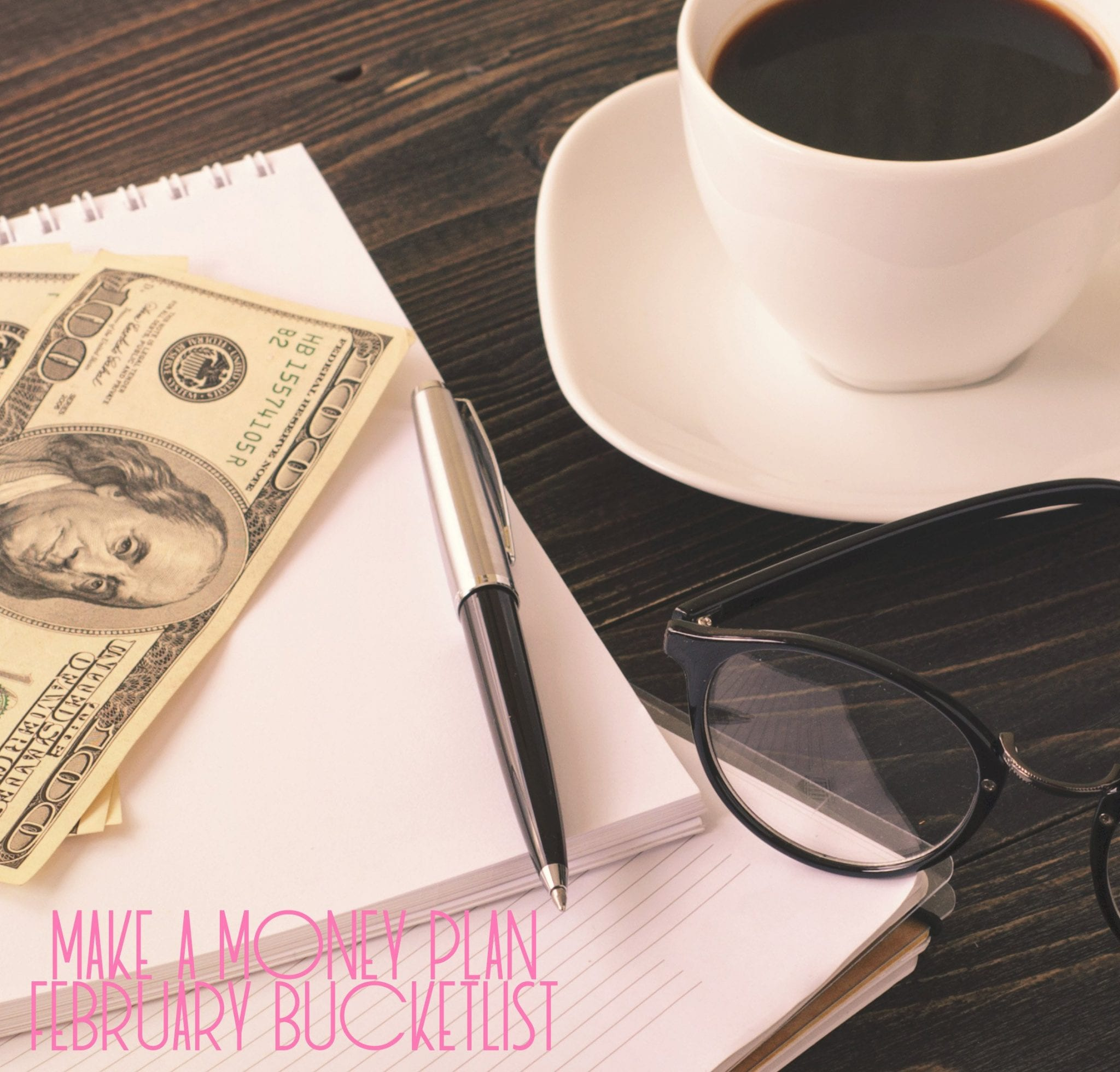 Make a Money Plan | February Bucket List | Good life of a housewife