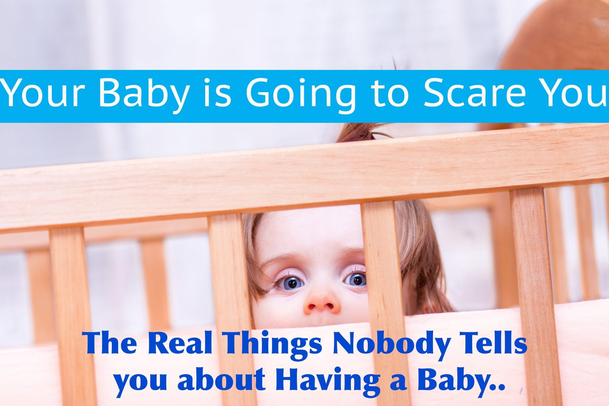 The Real Things Nobody Tells you about Having a Baby | Good Life of a Housewife