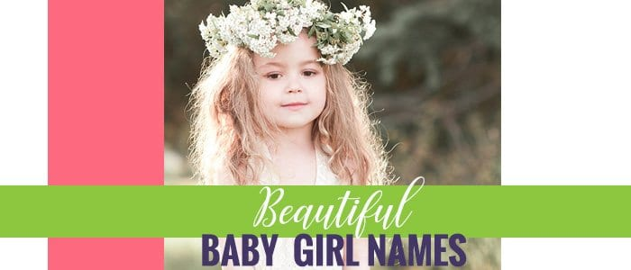 Beautiful Baby Girl Names