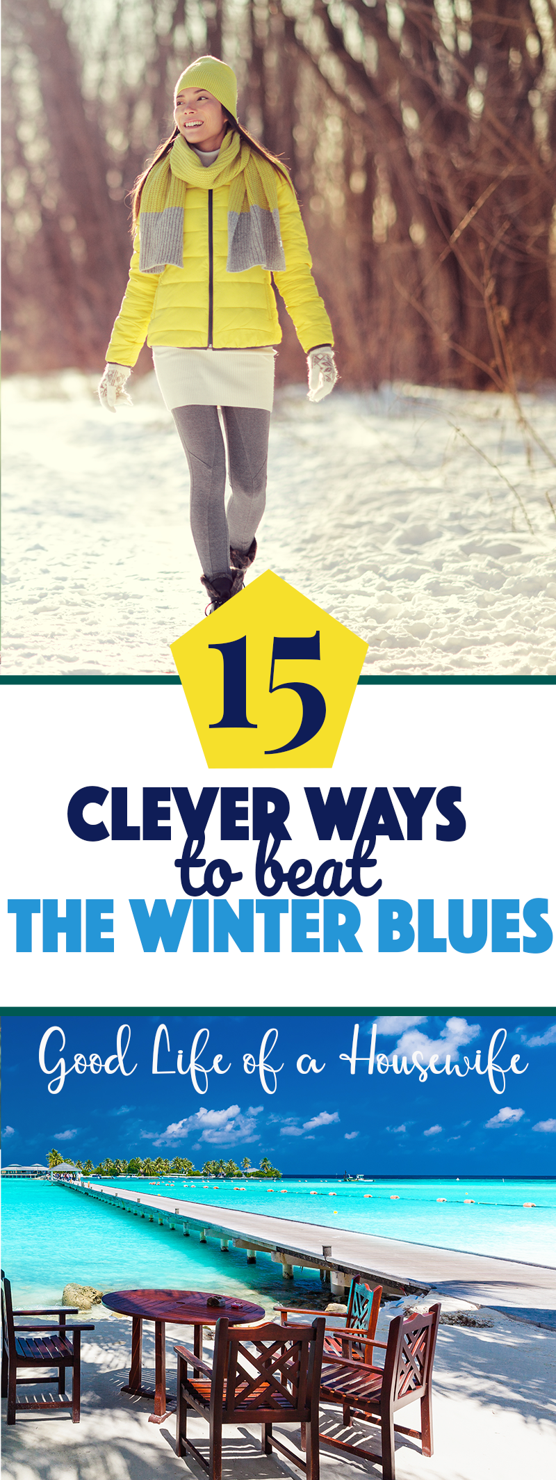 15 Clever Ways to Beat the Blahs #happy #winterblues
