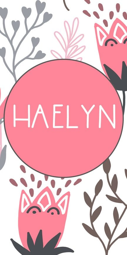 Haelyn | Beautiful and Unique Girl Names