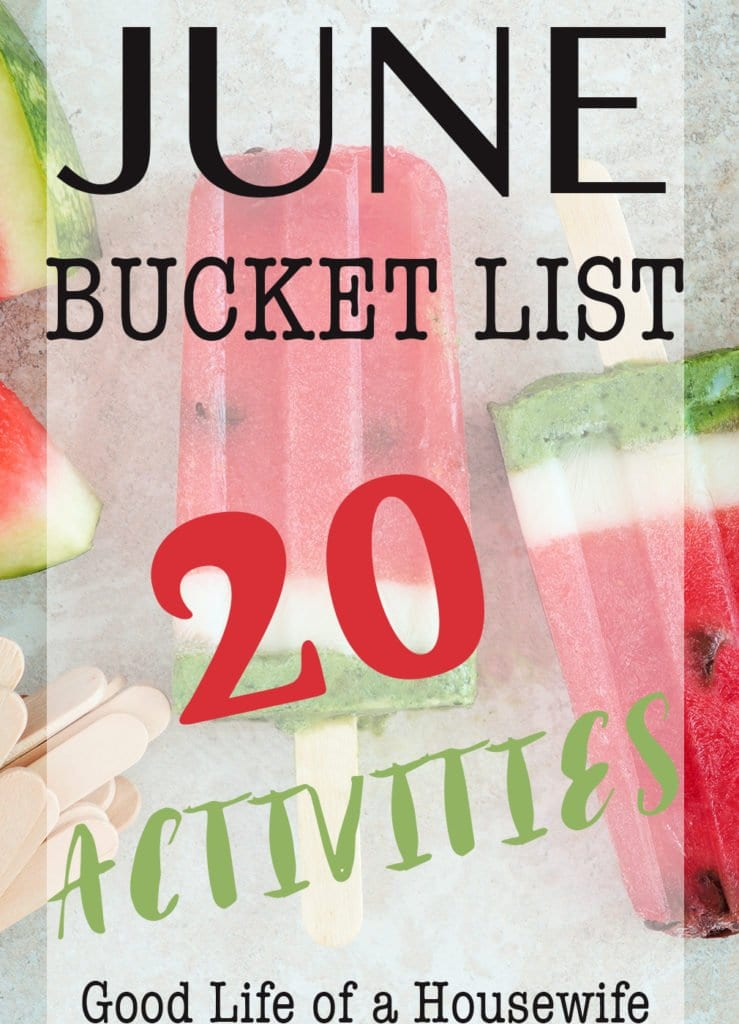 June, You're Perfect. Bucket List Ideas for the Month of June and summer. Food, Fun, Family. Good Life of a Housewife. www.goodlifeofahousewife.com