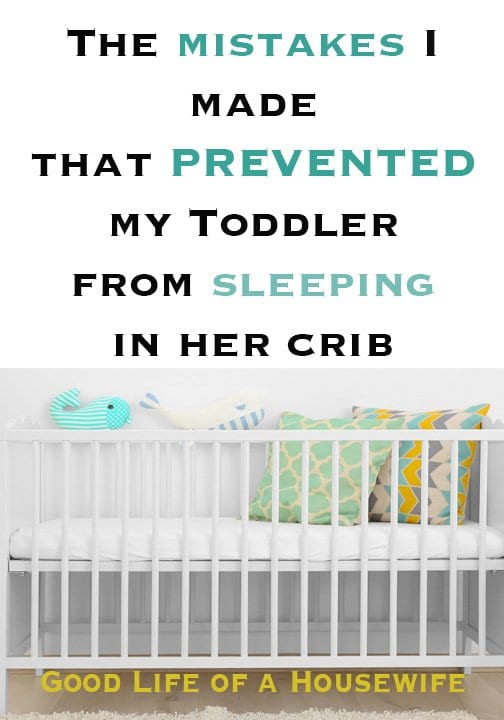 The mistakes I made that prevented my Toddler from sleeping in her crib