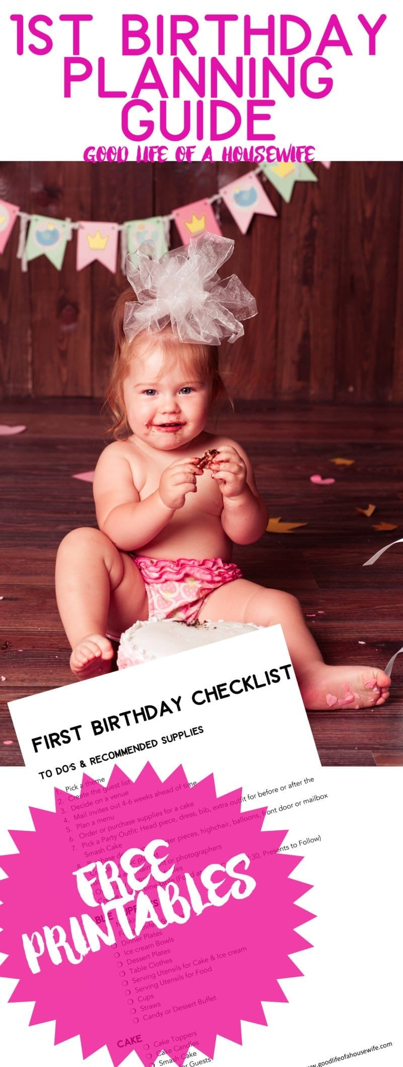 How do you plan a first birthday? Here is a free checklist for you. First Birthday Party Planning with Free Checklists | Smash Cakes | Baby Girl's First Birthday| First Birthday Themes