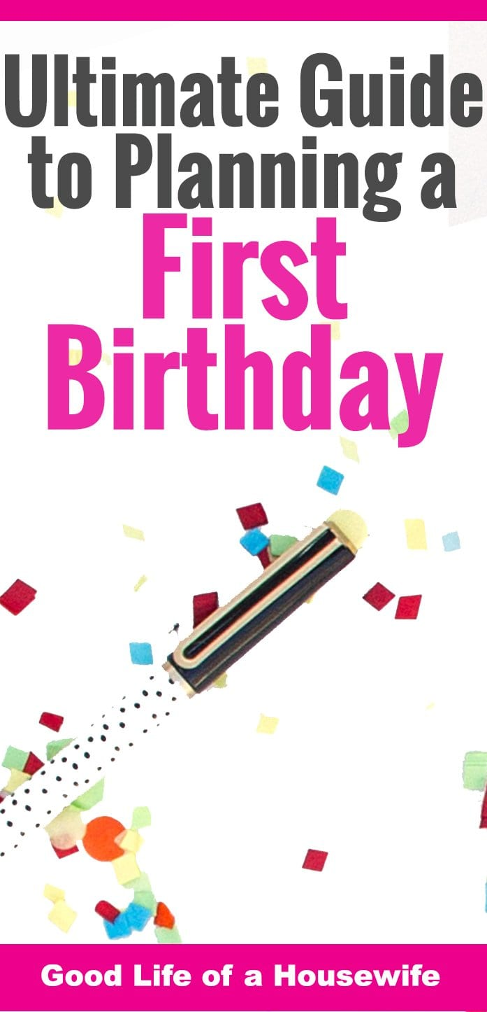 Ultimate guide to planning a first birthday to-do's and checklist.