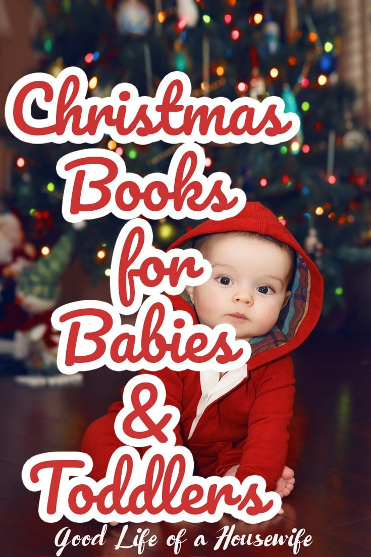 What books should I get a baby for Christmas? Here is a list of adorable Christmas books for babies and toddlers. | Baby's First Christmas| Toddler Christmas Books | Good Life of a Housewife