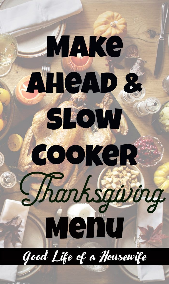 Make Ahead & Slow Cooker Thanksgiving Menu