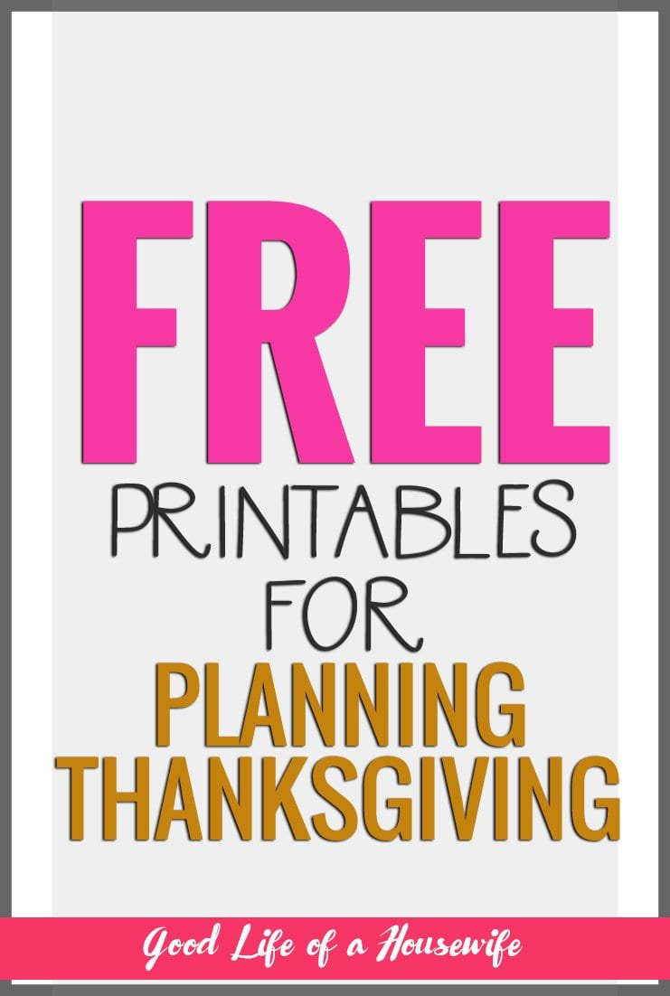 When I volunteered for Thanksgiving this year, I knew there would be lots of planning involved. Get your free printables for Thanksgiving.