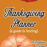 Thanksgiving Planner and Printables for hosting Thanksgiving.