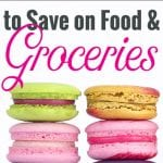 49 Best Practices to save on food and groceries