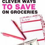 49 Clever ways to save on groceries