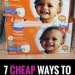 7 Cheap Ways to build a diaper stockpile