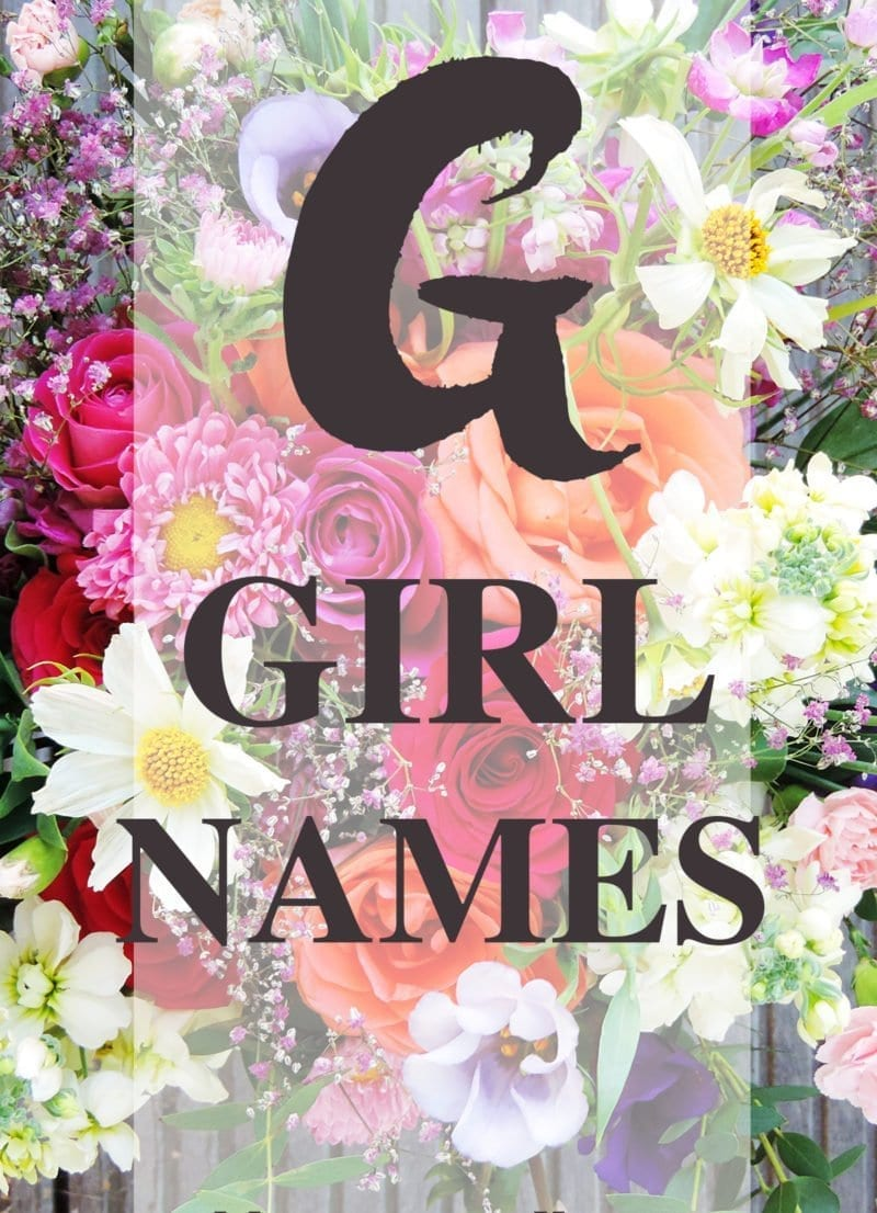 "Finding the perfect name for your little girl. Gorgeous ""G"" names."