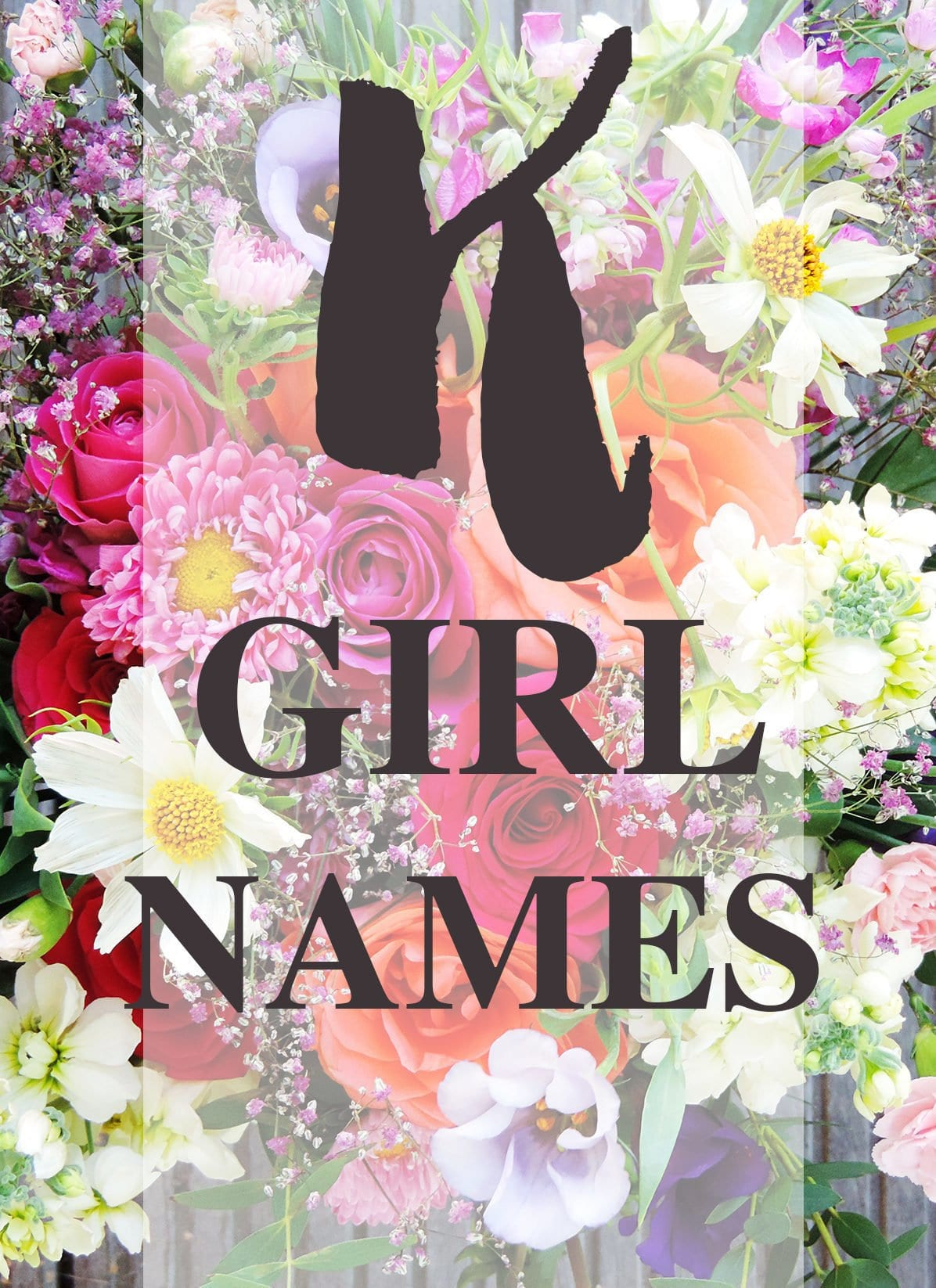 "Girl Names that Start with ""K"""