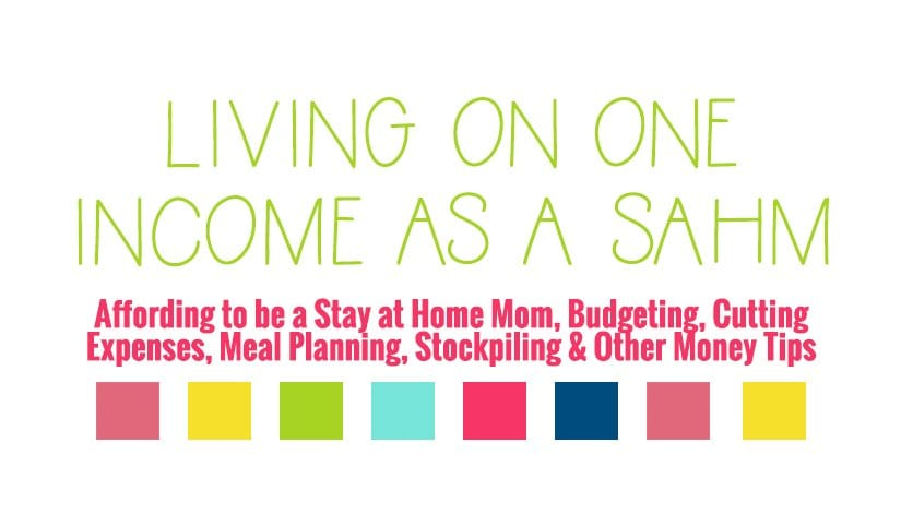 Living on One Income as a Stay at Home Mom (SAHM) Site Map
