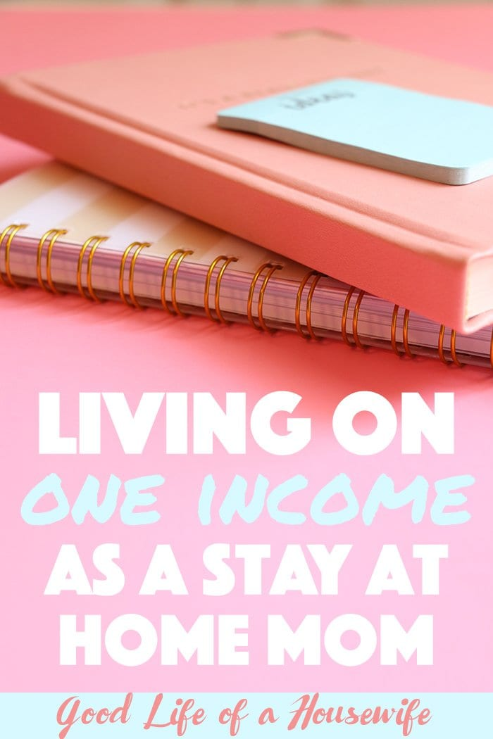 Making the transition to one income as a stay at home mom. Living on one income as a SAHM