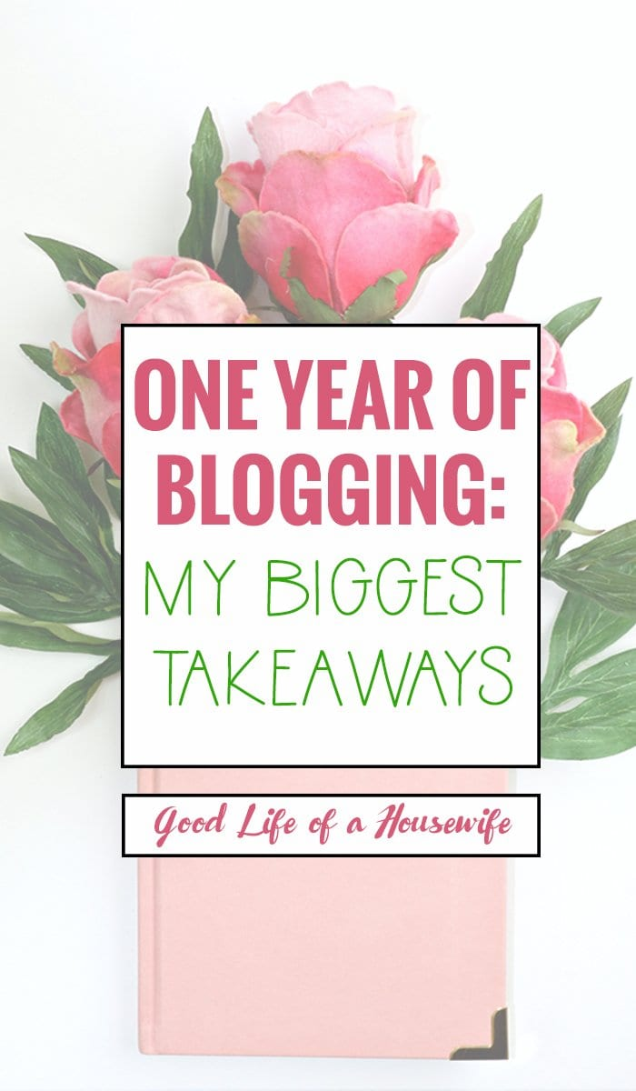 It's crazy how much you can learn in one year from blogging. I know I had some real eye openers.