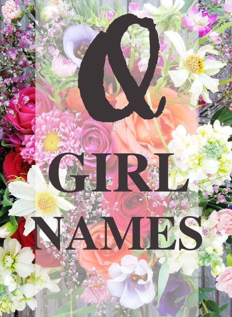 "Baby Girl Names that Begin with ""Q"""