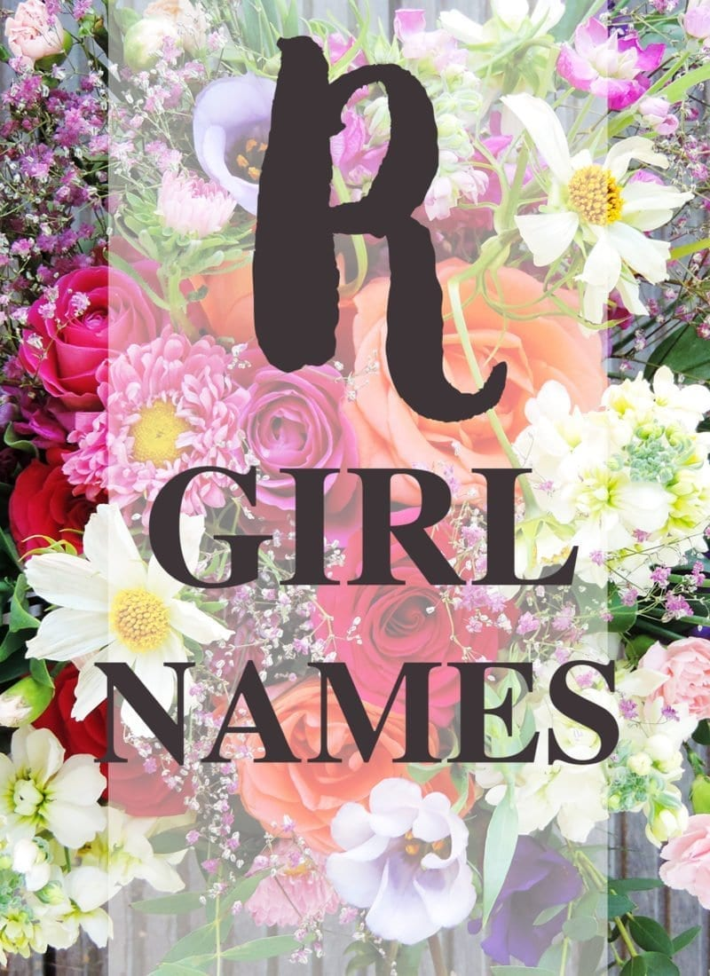 """Baby Girl Names that Start with """"R"""" #Babynames"""