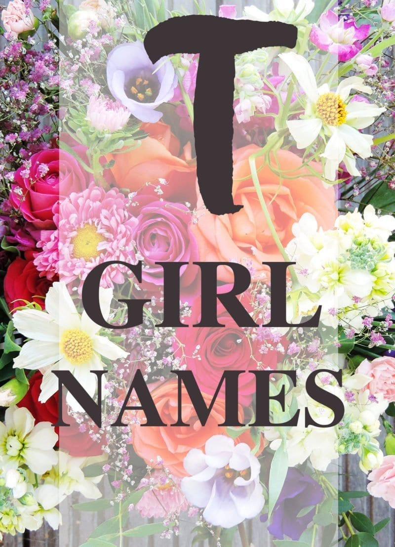 "Baby Girl Names that Begin with ""T"""