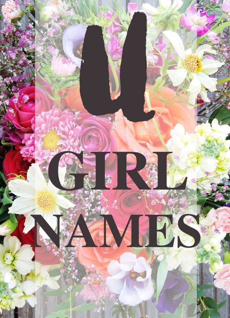U Names for Baby Girls