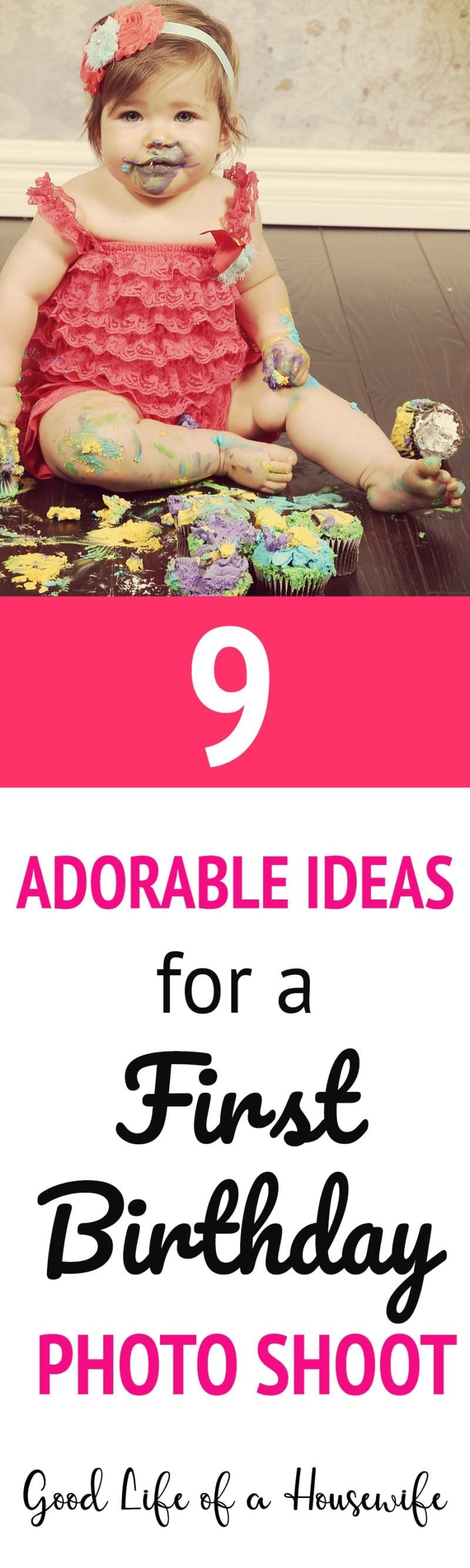 9 adorable ideas for a first birthday photo shoot for little girls. #smashcake #firstbirthday #firstbirthdayideas