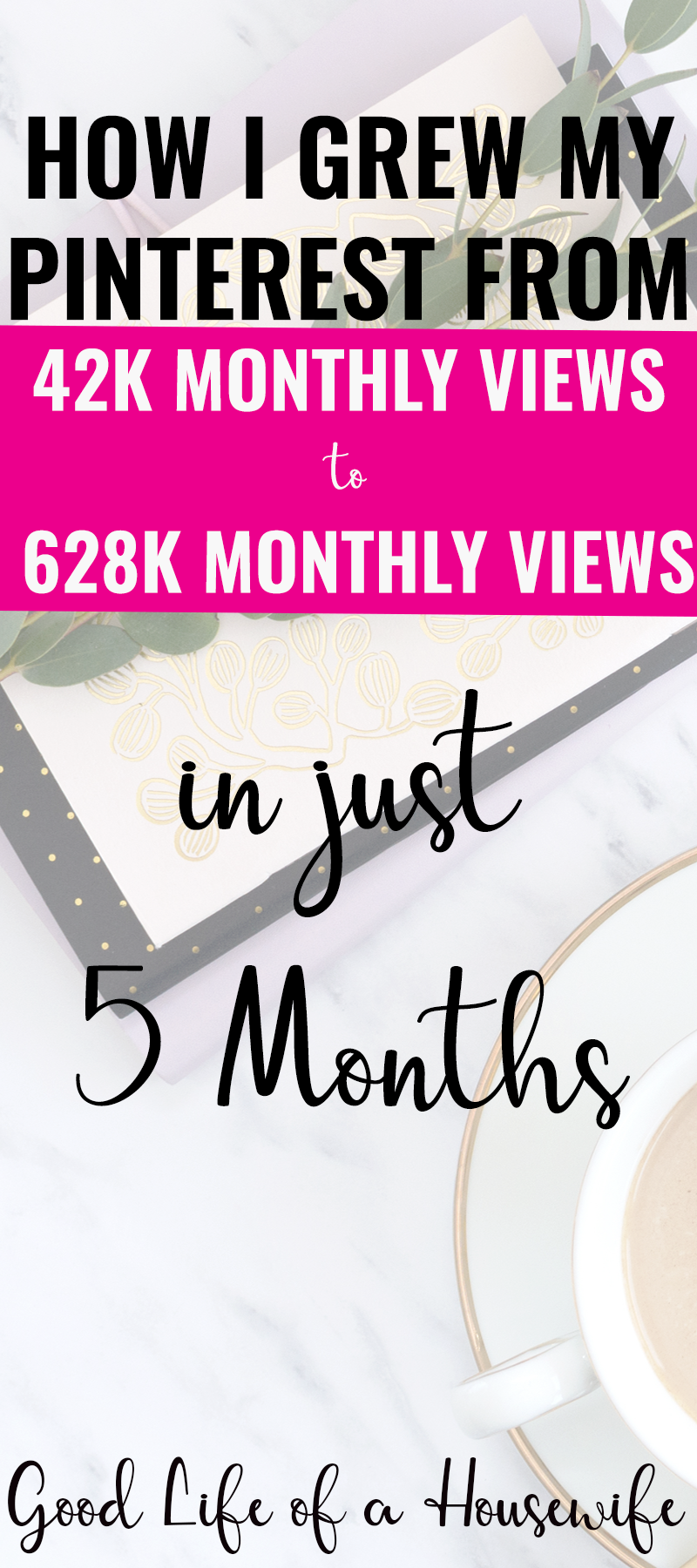 How I grew my Pinterest from 42K to 628K in just five months using manual pinning and tailwind to create a pinning plan.