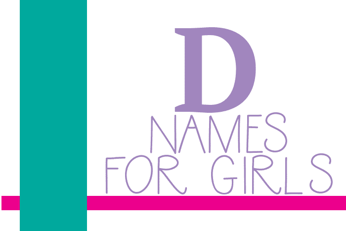 "Girl Names that Start with ""D"""