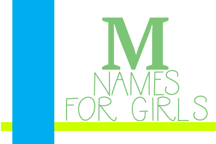 "Baby Girl Names that Start with ""M"""