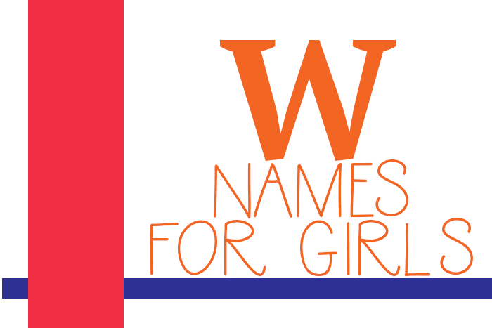 W Names for Girls