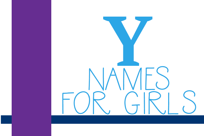 "Girl Names that Start with ""Y"""