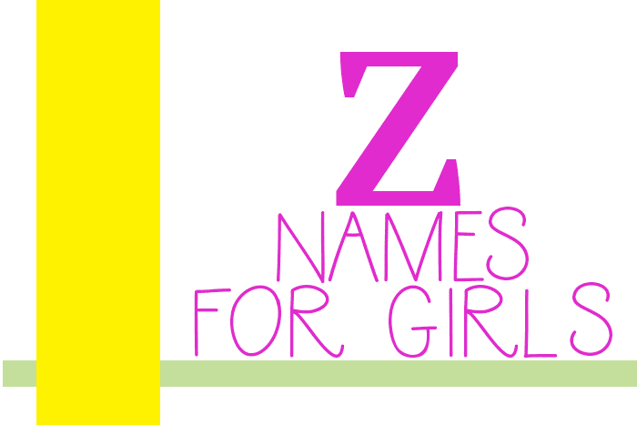 "Girl Names that Start with ""Z"""