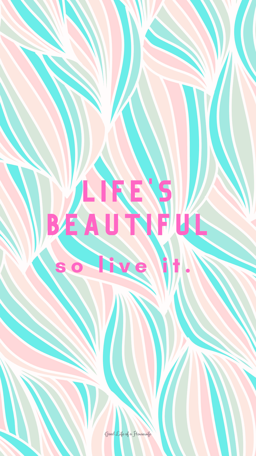 Life's Beautiful So Live it. Summer inspired Quotes iPhone background