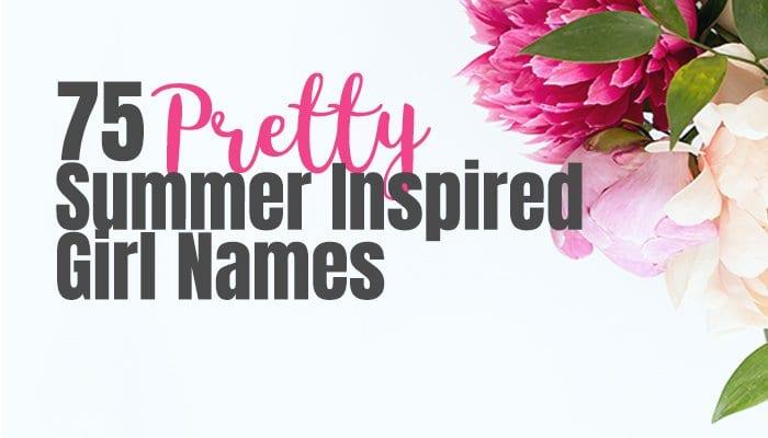 75 girl names inspired by summer