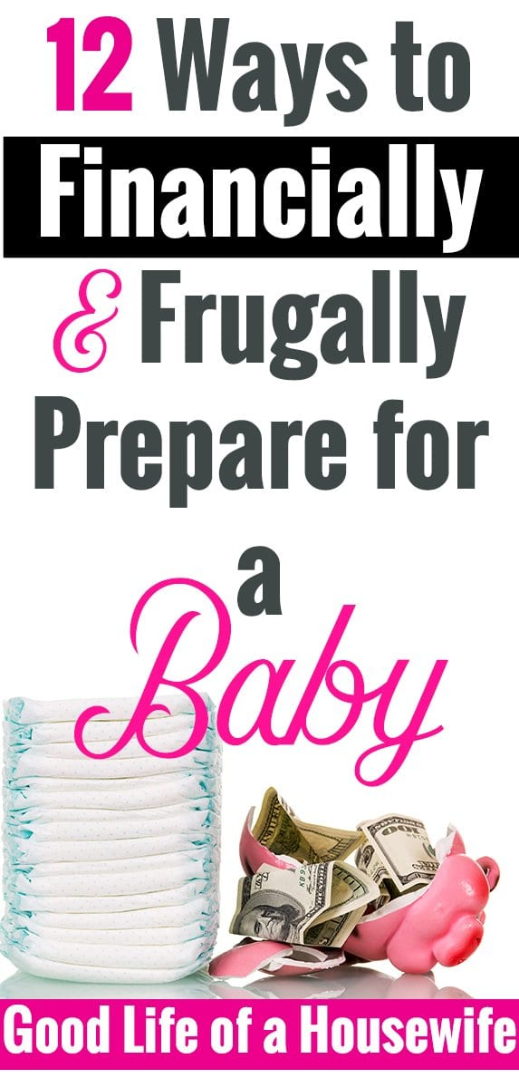 12 smart ways to financially and frugally prepare for a baby