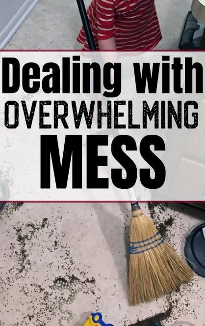 Dealing with overwhelming Mess. How to get started when you just don't want to start cleaning.