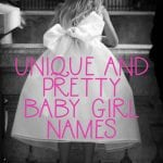 Unique and Pretty Baby Girl Names