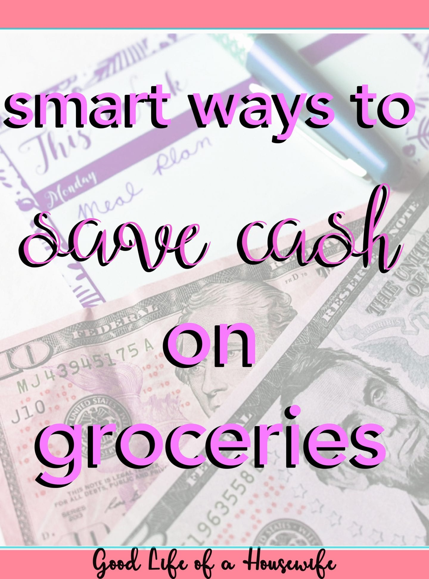 New Year, New Budget. 49 best practices to implement and save big cash. #budget #personalfinance #finance #householdfinance #budgeting #howtobudget #foodsavings #howtosavemoney #goodlifeofahousewife