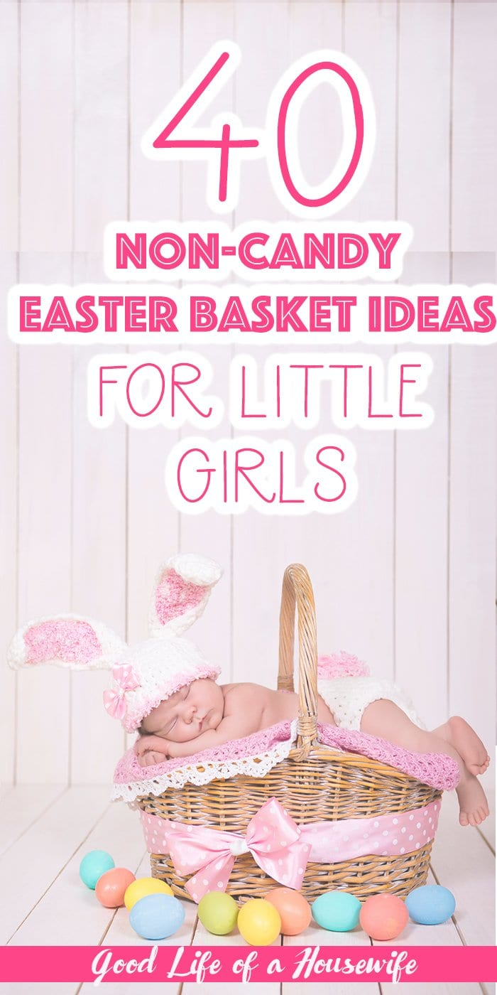 40 Non Candy Easter Basket Ideas for Little Girls