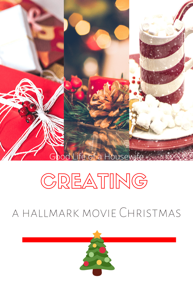 Creating a Hallmark Movie Christmas at your home. All the fun things that make a Hallmark
