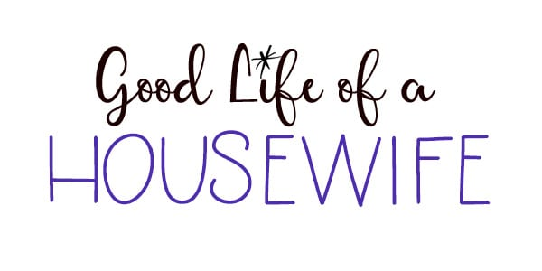 Good Life of a Housewife